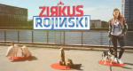 Zirkus Rojinski – Bild: ZDF