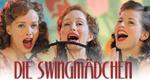 Die Swingmädchen – Bild: arte