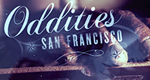 Oddities: San Francisco – Bild: Leftfield Pictures