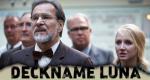 Deckname Luna – Bild: ZDF