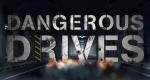 Dangerous Drives – Bild: Speed Television