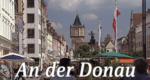 An der Donau – Bild: BR