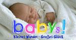 Babys! Kleines Wunder - großes Glück – Bild: RTL II