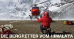 Die Bergretter im Himalaya – Bild: SRF