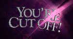 You're Cut Off! – Bild: VH1