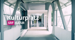 Kulturplatz – Bild: SRF