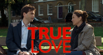 True Love – Bild: BBC