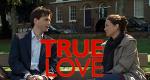 True Love – Bild: BBC