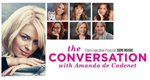 The Conversation - Starke Frauen ganz privat – Bild: Lifetime Entertainment Services, LLC.