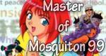 Master of Mosquiton '99