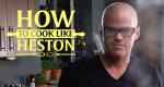 Kochen wie Heston Blumenthal – Bild: RTL Living/Channel 4