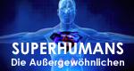 Superhumans - Die Außergewöhnlichen – Bild: Discovery Communications, LLC.