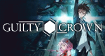 Guilty Crown – Bild: Production I.G