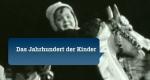 Das Jahrhundert der Kinder – Bild: ZDF (Screenshot)