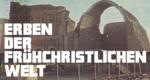 Erben der frühchristlichen Welt