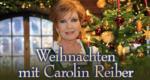 Weihnachten mit Carolin Reiber – Bild: BR