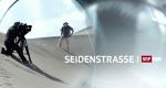 Seidenstrasse – Bild: SRF