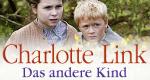 Charlotte Link: Das andere Kind – Bild: Bild: ARD, Alan Peebles