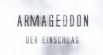 Armageddon – Der Einschlag – Bild: ZDF (Screenshot)