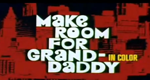 Make Room for Granddaddy – Bild: ABC
