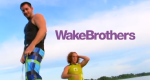 WakeBrothers – Bild: Viacom International Inc.