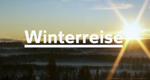 Winterreise – Bild: WDR (Screenshot)