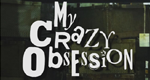 My Crazy Obsession – Bild: Discovery Communications, LLC.