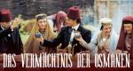 Das Vermächtnis der Osmanen – Bild: arte/Sofilm