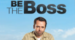 Be the Boss – Bild: A&E Network
