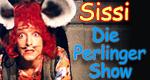 Sissi – Die Perlinger-Show