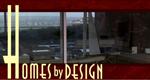 Homes by Design – Bild: Sound Venture Productions