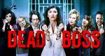 Dead Boss – Bild: BBC
