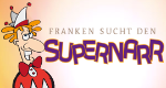 Franken sucht den Supernarr – Bild: BR