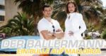 Der Ballermann – Bild: RTL/Guido Engels