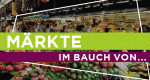 Märkte - Im Bauch von... – Bild: PLANET / Stefilm
