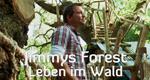 Jimmys Forest - Leben im Wald – Bild: RTL Living