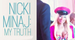 Nicki Minaj: My Truth – Bild: E!