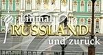 Einmal Russland und zurück – Bild: ZDF