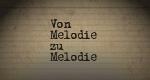 Von Melodie zu Melodie