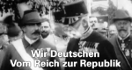 Wir Deutschen – Vom Reich zur Republik – Bild: n-tv