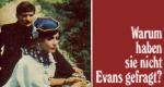 Warum haben sie nicht Evans gefragt?