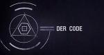 Der Code - Die Entschlüsselung der Welt – Bild: ServusTV