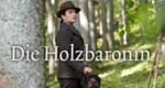 Die Holzbaronin – Bild: ZDF/Toni Muhr