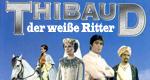 Thibaud, der weiße Ritter