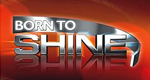 Born to Shine – Bild: itv