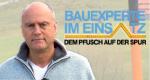 Bauexperte im Einsatz – Dem Pfusch auf der Spur – Bild: RTL II