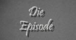 Die Episode