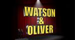 Watson & Oliver – Bild: BBC TWO