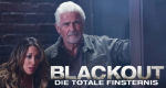 Blackout - Die totale Finsternis – Bild: RHI Entertainment