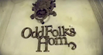 Odd Folks Home – Bild: Leftfield Pictures